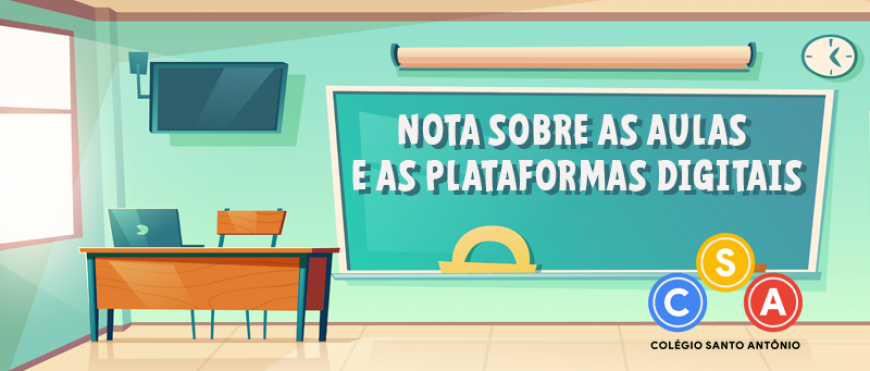 Nota sobre as aulas e as plataformas digitais